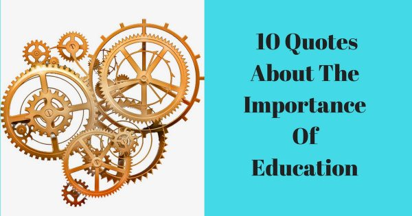 Quotes About Education Importance 10 Quotes About The Importance Of Education Quotes About Education Importance
