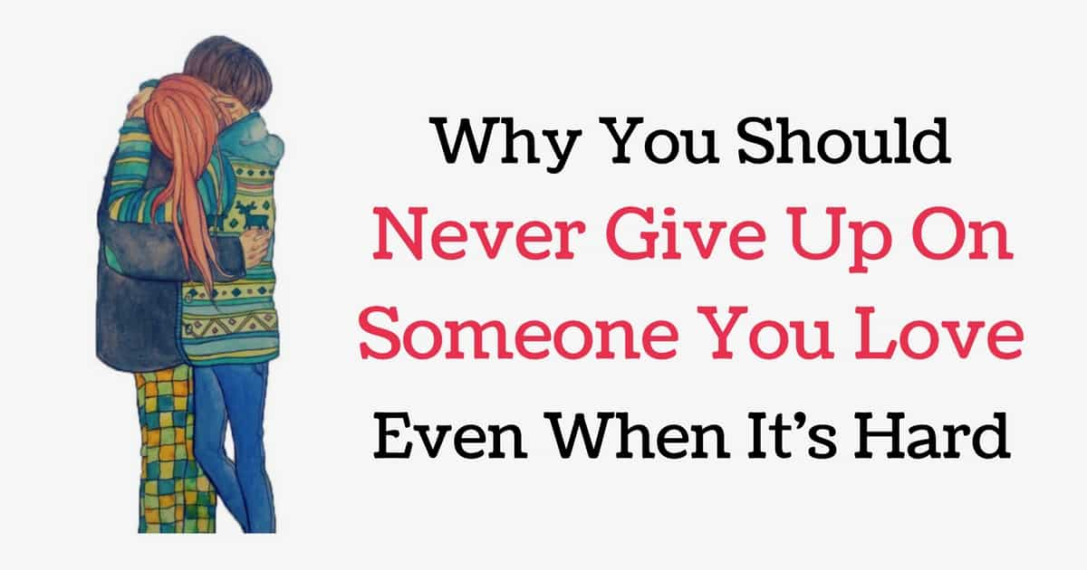 how to give up on someone you love