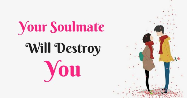 the downside of finding your soulmate