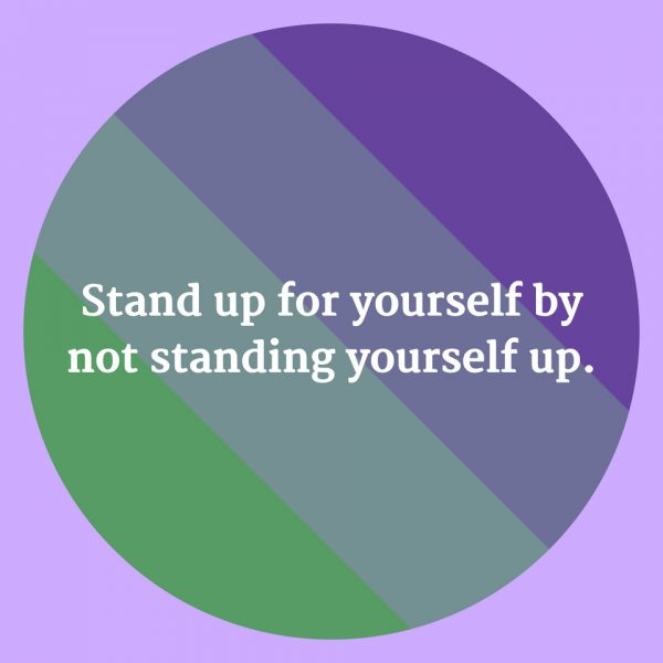 not standing up for yourself