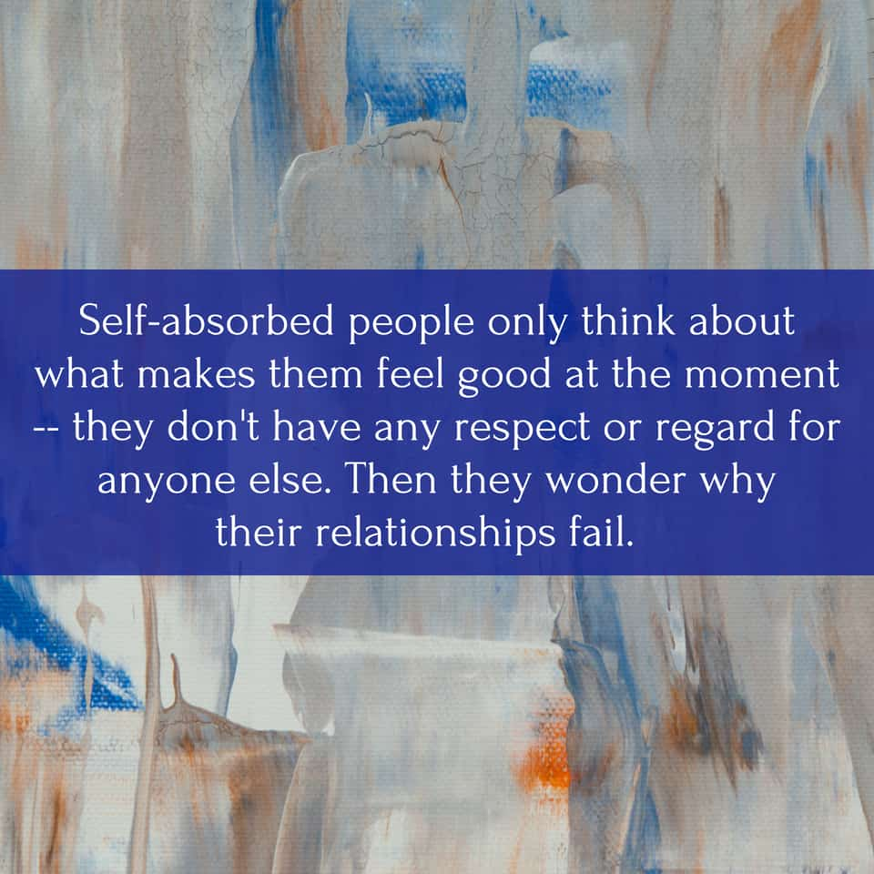 People absorbed makes what self Narcissist or